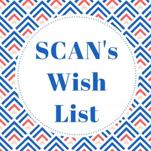 SCAN's Wish List